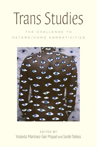 Trans Studies: The Challenge to Hetero/Homo Normativities (Hardback)