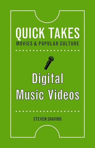 Digital Music Videos - Quick Takes: Movies and Popular Culture (Paperback)