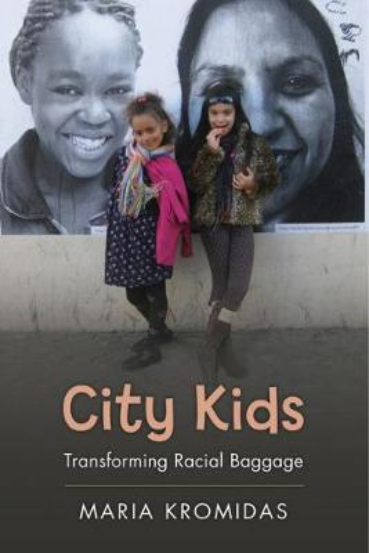 City Kids: Transforming Racial Baggage - Rutgers Series in Childhood Studies (Paperback)