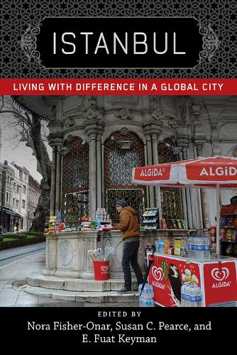 Istanbul: Living with Difference in a Global City - New Directions in International Studies (Paperback)