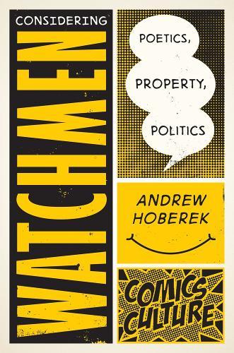 Considering Watchmen - Comics Culture (Hardback)