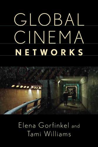 Global Cinema Networks - Media Matters (Paperback)