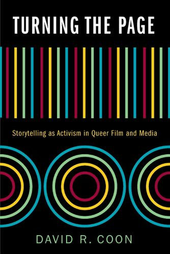 Turning the Page: Storytelling as Activism in Queer Film and Media (Paperback)