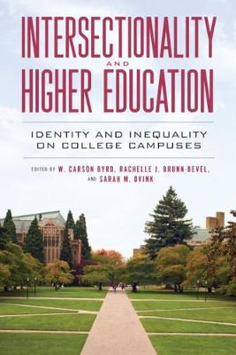 Intersectionality and Higher Education: Identity and Inequality on College Campuses (Paperback)