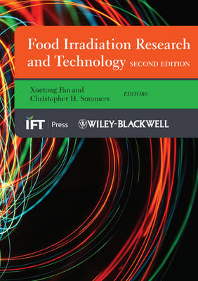 Food Irradiation Research and Technology - Institute of Food Technologists Series (Hardback)