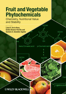 Fruit and Vegetable Phytochemicals: Chemistry, Nutritional Value and Stability (Hardback)