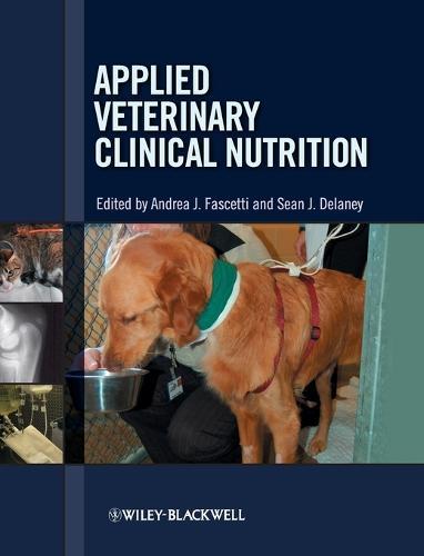 Applied Veterinary Clinical Nutrition (Hardback)