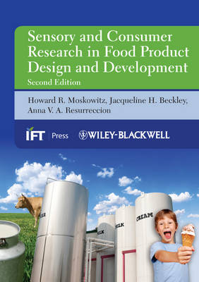 Sensory and Consumer Research in Food Product Design and Development - Institute of Food Technologists Series (Hardback)