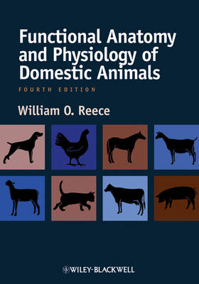 Functional Anatomy and Physiology of Domestic Animals, Fourth Edition (Paperback)