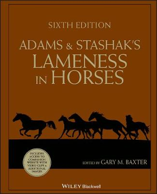 Adams and Stashak's Lameness in Horses (Hardback)