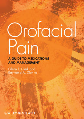 Orofacial Pain: A Guide to Medications and Management (Paperback)
