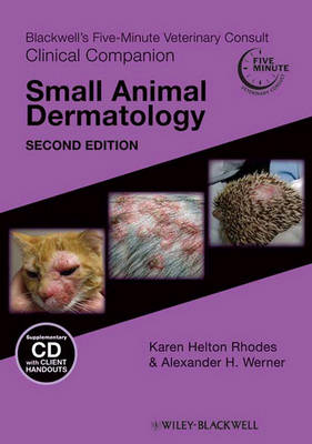 Blackwell's Five-Minute Veterinary Consult Clinical Companion: Small Animal Dermatology (Paperback)