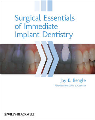 Surgical Essentials of Immediate Implant Dentistry (Hardback)