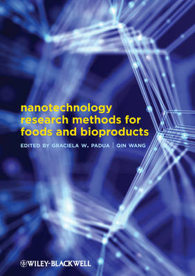 Nanotechnology Research Methods for Food and Bioproducts (Hardback)