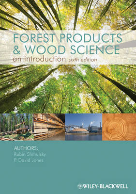 Forest Products and Wood Science: An Introduction (Hardback)