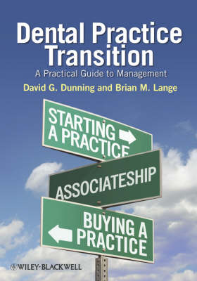 Dental Practice Transition: A Practical Guide to Management (Paperback)