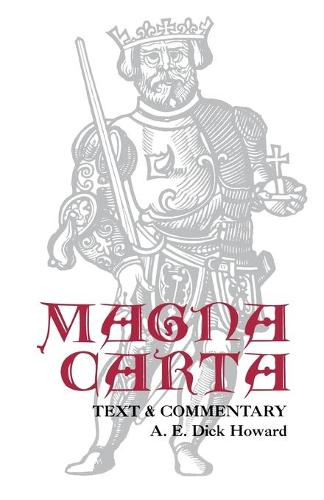 Magna Carta: Text and Commentary (Paperback)