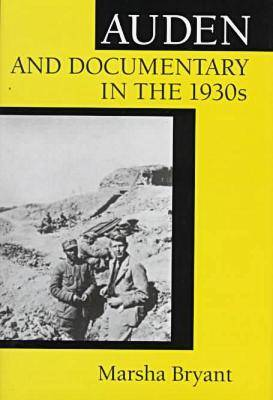 Auden and Documentary in the 1930s (Hardback)