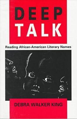 Deep Talk: Reading African-American Literature (Paperback)