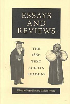 Essays and Reviews: The 1860 Text and Its Reading - Victorian Literature & Culture (Hardback)