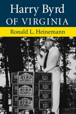 Harry Byrd Of Virginia (Paperback)