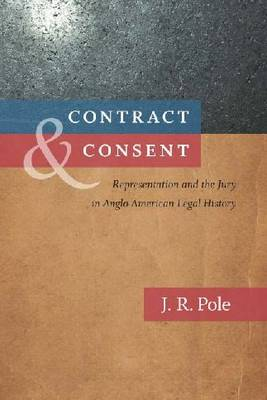 Contract and Consent: Representation and the Jury in Anglo-American Legal History (Hardback)