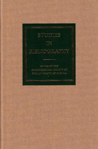 Studies in Bibliography v. 58 (Hardback)