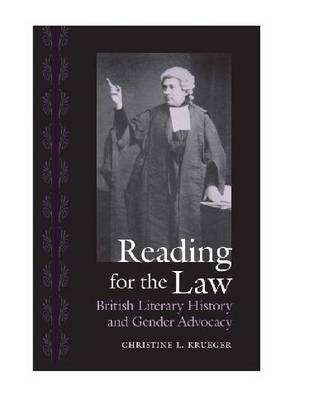 Reading for the Law: British Literary History and Gender Advocacy (Hardback)