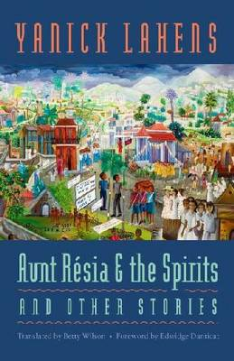 Aunt Resia and the Spirits and Other Stories (Hardback)