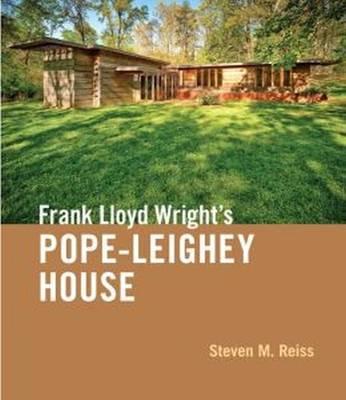 Frank Lloyd Wright's Pope-Leighey House (Hardback)