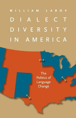 Dialect Diversity in America: The Politics of Language Change - Page-Barbour Lectures (Paperback)