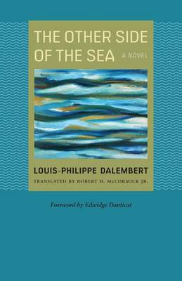 The Other Side of the Sea: A Novel - CARAF Books: Caribbean and African Literature Translated from French (Paperback)