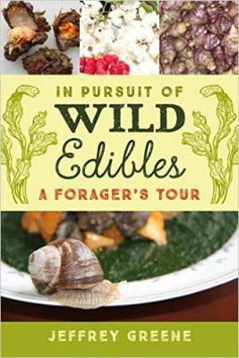 In Pursuit of Wild Edibles: A Forager's Tour (Hardback)