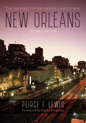 New Orleans: The Making of an Urban Landscape (Hardback)
