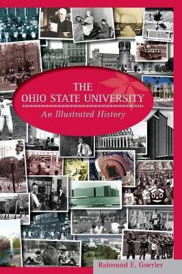 The Ohio State University: An Illustrated History (Hardback)