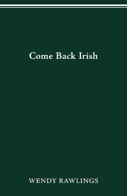 Come Back Irish (Paperback)