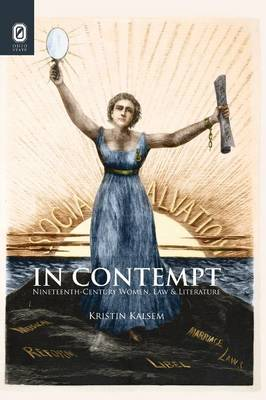 In Contempt: Nineteenth-Century Women, Law, and Literature (Paperback)