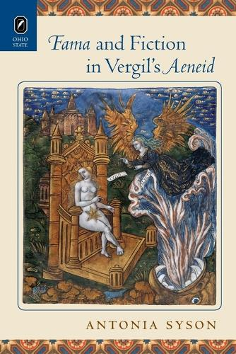 Fama and Fiction in Vergil's Aeneid (Paperback)