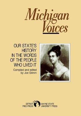 Michigan Voices - Great Lakes Books (Paperback)