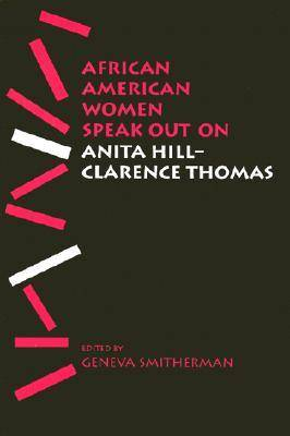 African American Women Speak Out on Anita Hill-Clarence Thomas - African American Life (Paperback)