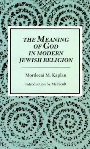 The Meaning of God in the Modern Jewish Religion (Paperback)