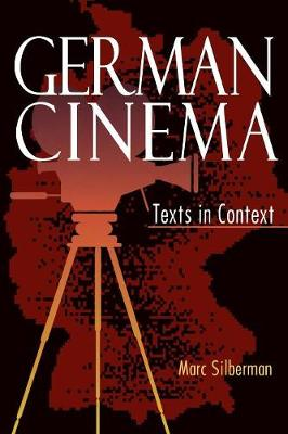 German Cinema: Texts in Context - Contemporary Approaches to Film and Media Series (Paperback)