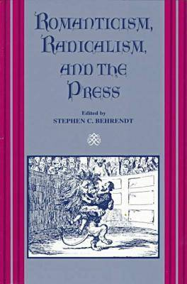 Romanticism, Radicalism, and the Press (Paperback)