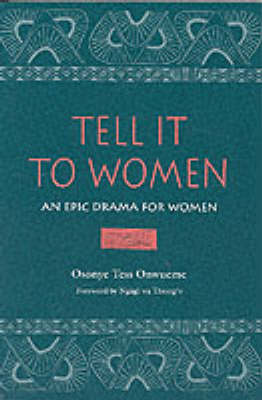 Tell it to Women: An Epic Drama for Women - African American Life Series (Paperback)