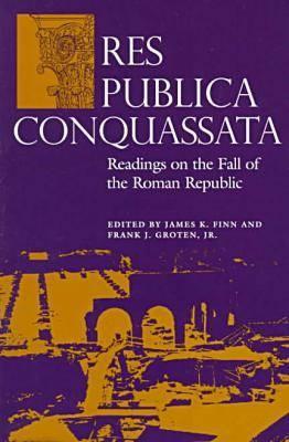 Res Publica Conquassata: Readings on the Fall of the Roman Republic - Classical Studies: Pedagogy (Paperback)