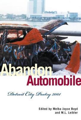 Abandon Automobile: Detroit City Poetry 2001 - Great Lakes Books (Paperback)