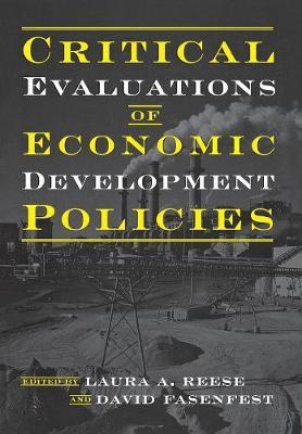Critical Evaluations of Economic Development Policies (Hardback)