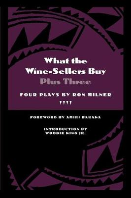 What the Wine-sellers Buy: Plus Three - African American Life Series (Paperback)