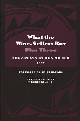 What the Wine-sellers Buy: Plus Three - African American Life Series (Hardback)