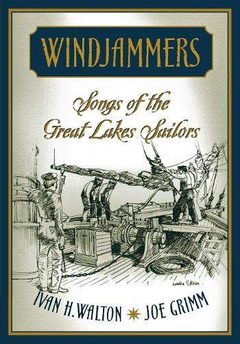Windjammers: Songs of the Great Lakes Sailors - Great Lakes Books (Paperback)
